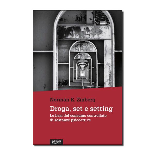 Droga, set e setting