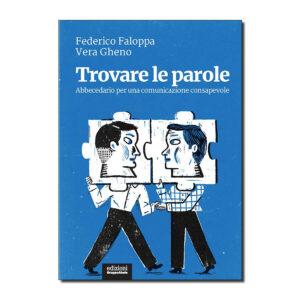 copertina di Trovare le parole, di Federico Faloppa e Vera Gheno